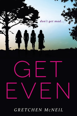 Get Even (Don't Get Mad, #1) por Gretchen McNeil