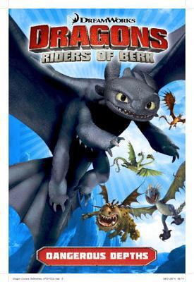 Dangerous Depths (Dragons: Riders of Berk Comics, #2)