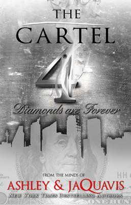 the-cartel-4-diamonds-are-forever