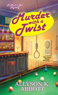 Murder with a Twist (Mack's Bar Mystery, #2)