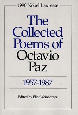 the-collected-poems-of-octavio-paz-1957-1987