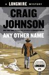 Any Other Name (Walt Longmire, #10)