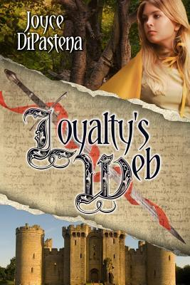 Loyalty's Web (Poitevin Hearts, #1)