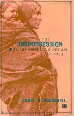 The Dispossession of the American Indian, 18871934