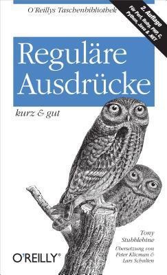 Reguläe Ausdrücke Kurz & Gut