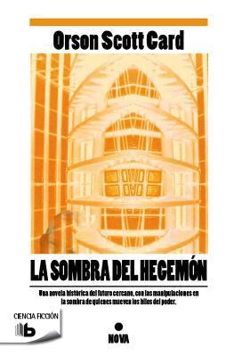 La sombra del Hegemon by Orson Scott Card