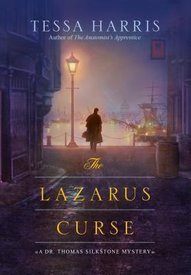 The Lazarus Curse (Dr. Thomas Silkstone #4)