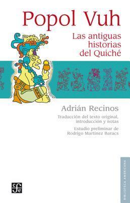 Popol Vuh. Las antiguas historias del Quiché