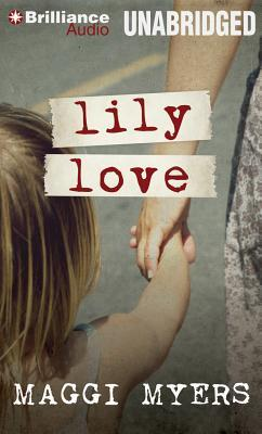 Ebook Lily Love by Maggi Myers PDF!