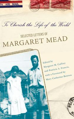 To Cherish the Life of the World by Margaret M. Caffrey