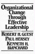 Organizational Change Through Effective Leadership
