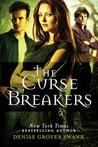The Curse Breakers by Denise Grover Swank