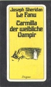 Carmilla, der weibliche Vampir: Eine Vampirgeschichte