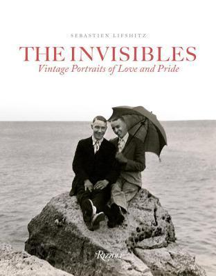 The Invisibles: Vintage Portraits of Love and Pride