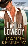 How to Handle a Cowboy by Joanne Kennedy