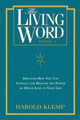 The Living Word: Book 1