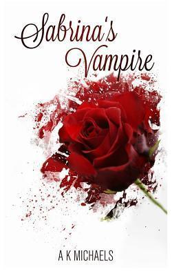 Sabrina's Vampire (Sabrina's Vampire, #1)