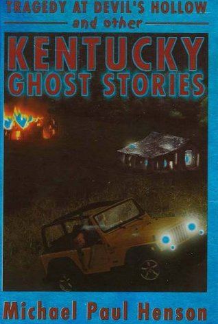 Tragedy at Devils Hollow: And Other Kentucky Ghost Stories