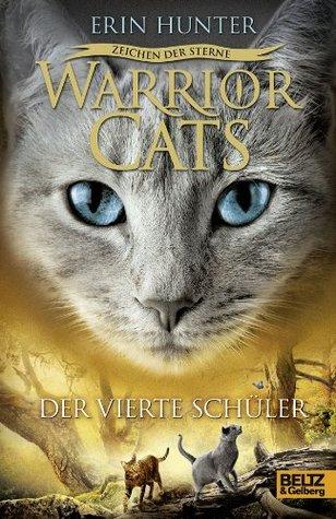 WarriorCats - Zeichen der Sterne #1 - Der vierte Schüler