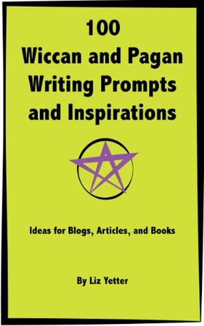 100 Wiccan and Pagan Writing Prompts and Inspirations: Ideas for Blogs, Articles, and Books Libros para descargar gratis kindle