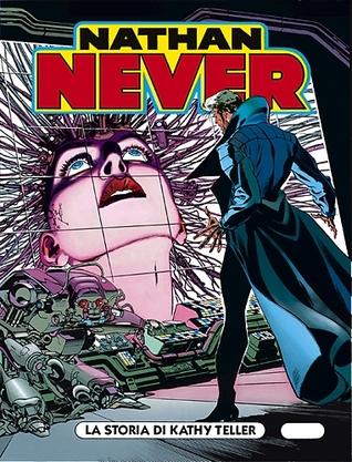 Nathan Never n. 56: La storia di Kathy Teller