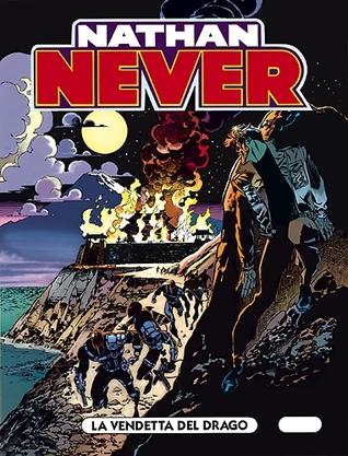 Nathan Never n. 58: La vendetta del drago