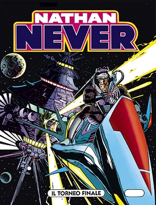 Nathan Never n. 59: Il torneo finale