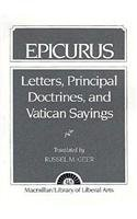 Epicurus: Letters, Principal Doctrines, and Vatican Sayings