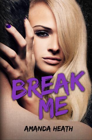 Break Me (Make or Break, #2)
