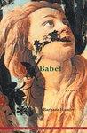 Babel by Barbara Hamby