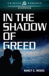 In the Shadow of Greed (Shadows and Light #1)