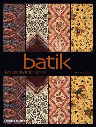 Batik: Design, Style,  History