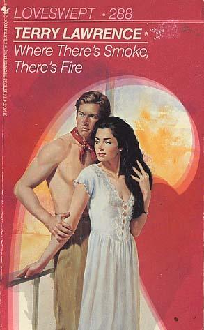 Where There's Smoke (Loveswept, No 288)
