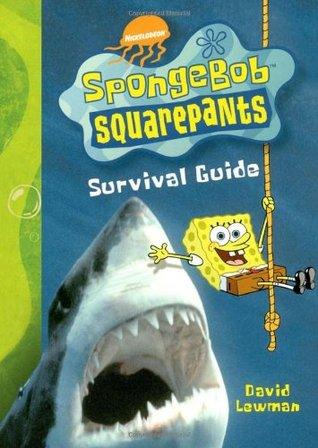 Spongebob Squarepants Survival Guide