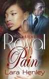 Royal Pain (A Royal Affair #1)
