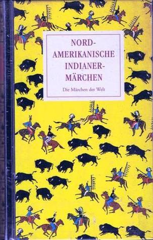 Nordamerikanische Indianermärchen