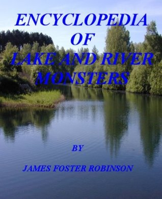 Encyclopedia of Lake and River Monsters