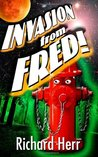 Invasion From Fred by Richard  Herr