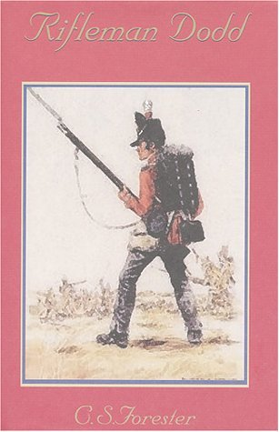 Rifleman Dodd by C.S. Forester