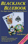 Blackjack Bluebook: The Right Stuff for the Serious Player