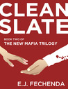 Clean Slate (The New Mafia Trilogy, #2)