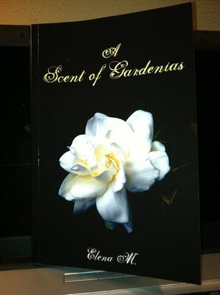 A Scent of Gardenias