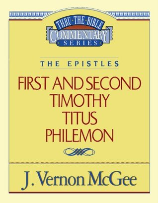 1 and 2 Timothy / Titus / Philemon(Thru the Bible 50)