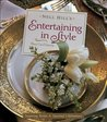 Nell Hill's Entertaining in Style: Inspiring Parties and Seasonal Celebrations
