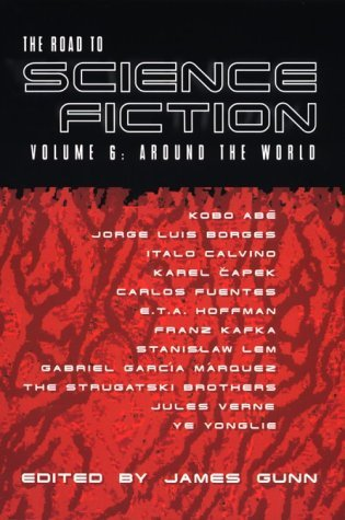 The Road to Science Fiction 6: Around the World (The Road to Science Fiction, #6)