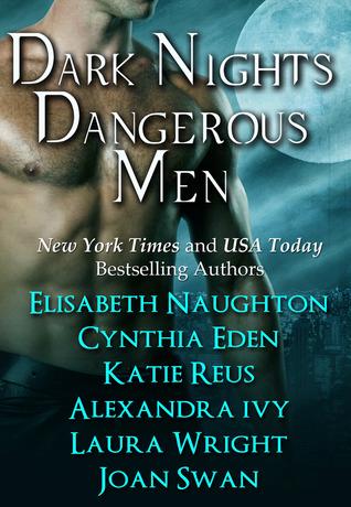 Dark Nights Dangerous Men