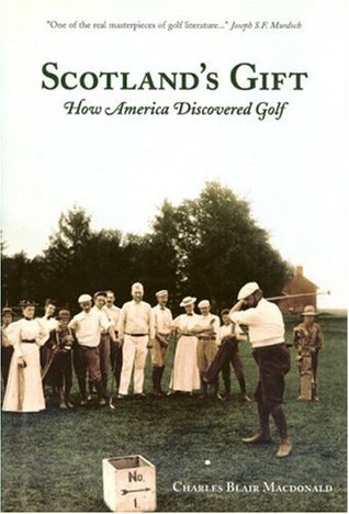 Scotland's Gift: How America Discovered Golf