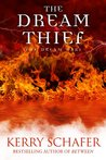 The Dream Thief by Kerry Schafer