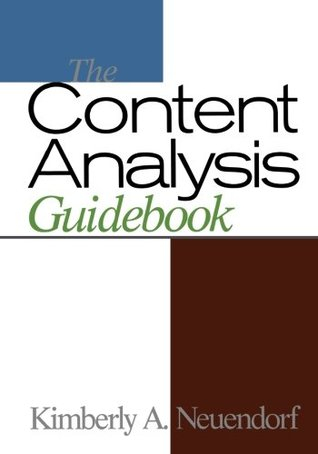 The Content Analysis Guidebook by Kimberly A. Neuendorf
