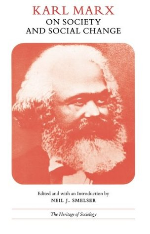 On Society and Social Change with Selections by Friedrich Engels